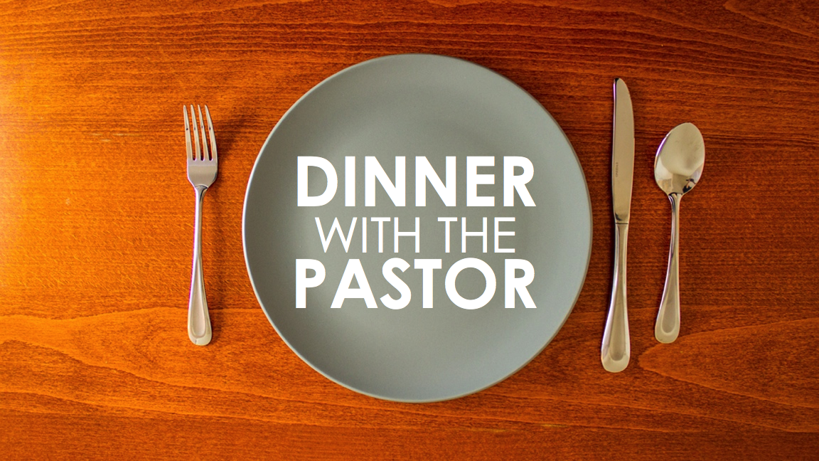 Dinner with the Pastor - 20's