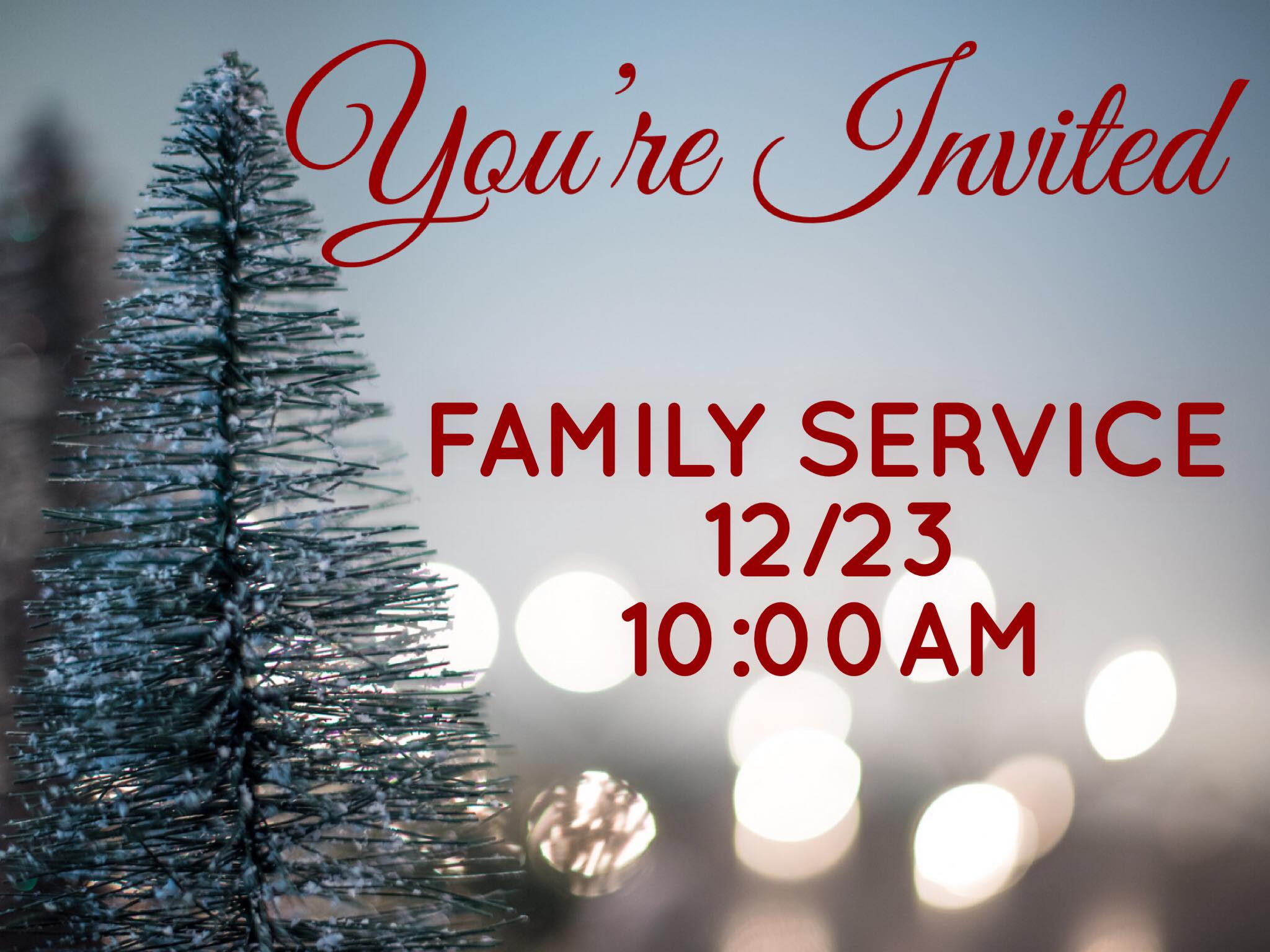 December 23 - One Combined Sunday Service