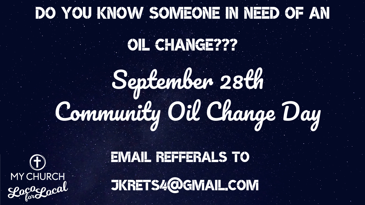 Loco for Local Oil Change Ministry