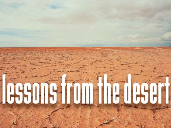 Lessons from the Desert - Part 3 Image