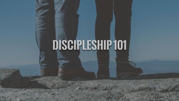 Discipleship 101 - Part 4 Image